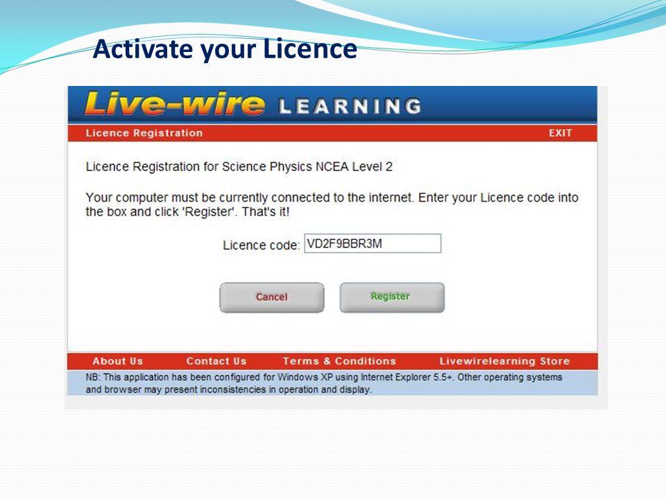 Activate your Licence Copy and paste the subject specific code in the box.
