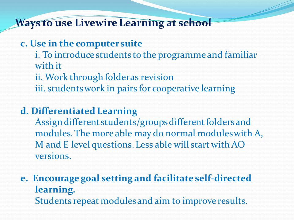 Ways to use Livewire Learning at school
