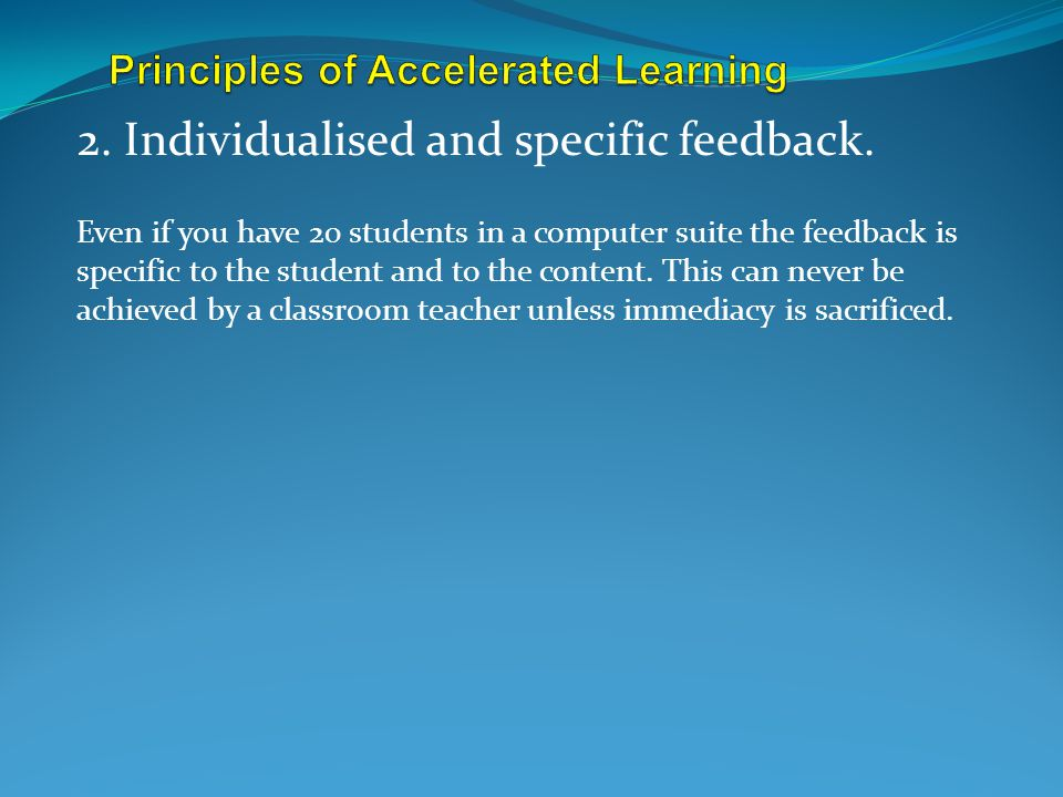 Principles of Accelerated Learning