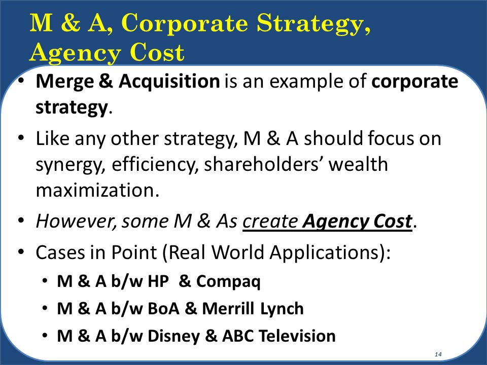M & A, Corporate Strategy, Agency Cost