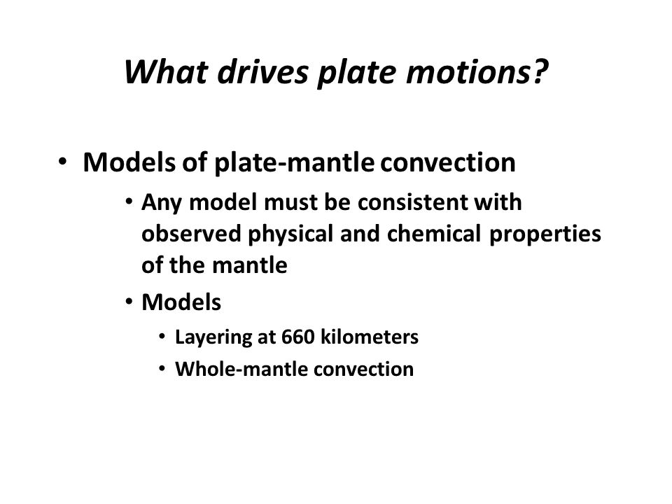 What drives plate motions