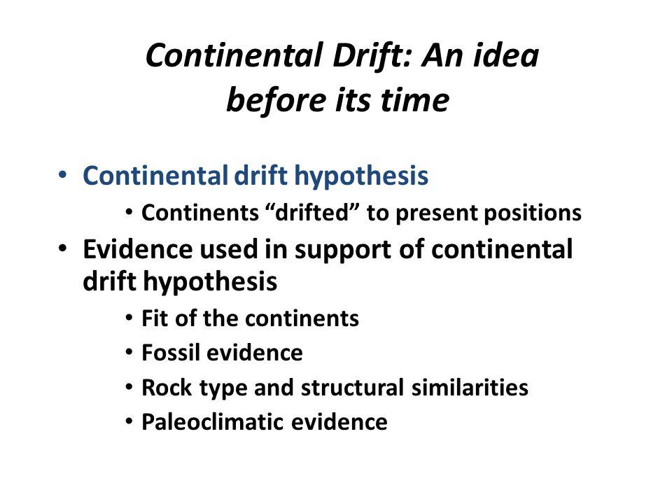 Continental Drift: An idea before its time