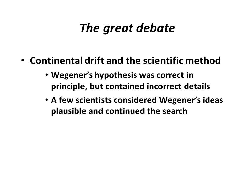 The great debate Continental drift and the scientific method