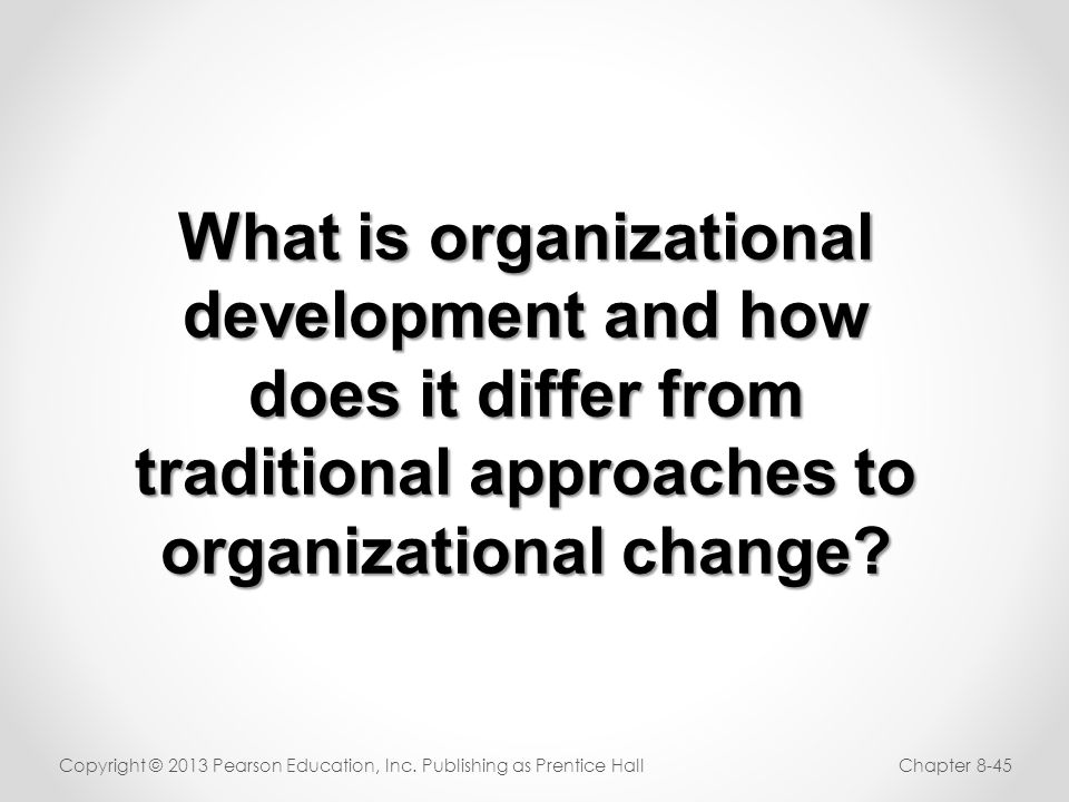 What is organizational development and how does it differ from