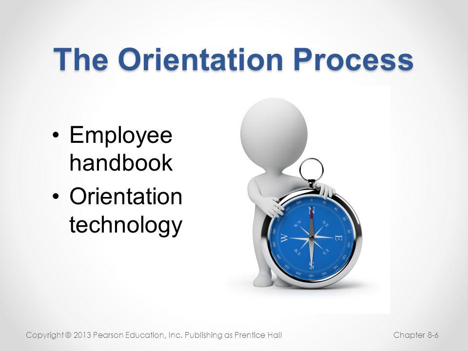 The Orientation Process