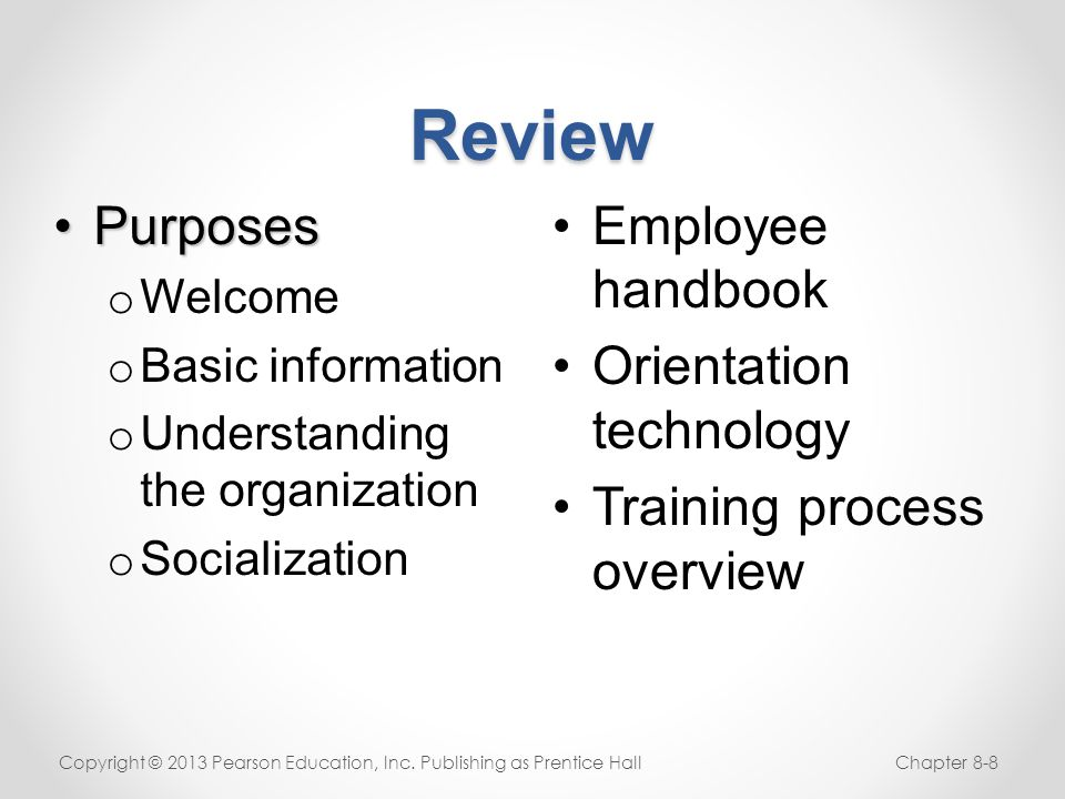 Review Purposes Employee handbook Orientation technology