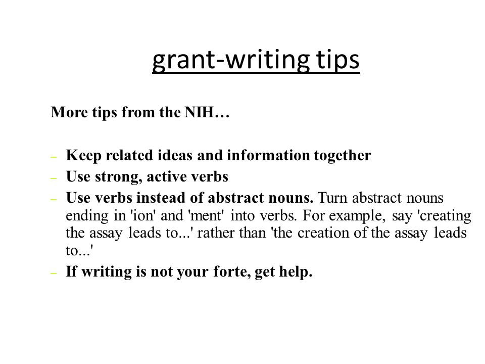 grant-writing tips More tips from the NIH…