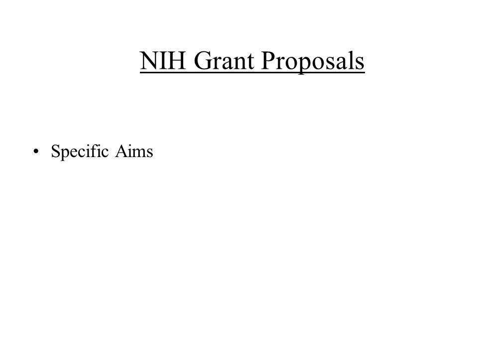 NIH Grant Proposals Specific Aims