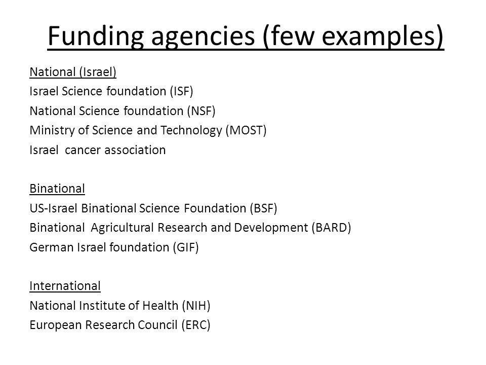 Funding agencies (few examples)