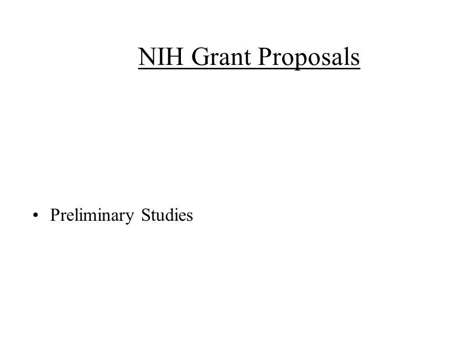 NIH Grant Proposals Preliminary Studies