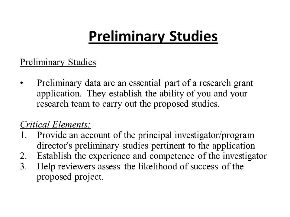Preliminary Studies Preliminary Studies