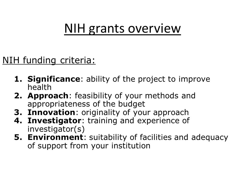 NIH grants overview NIH funding criteria: