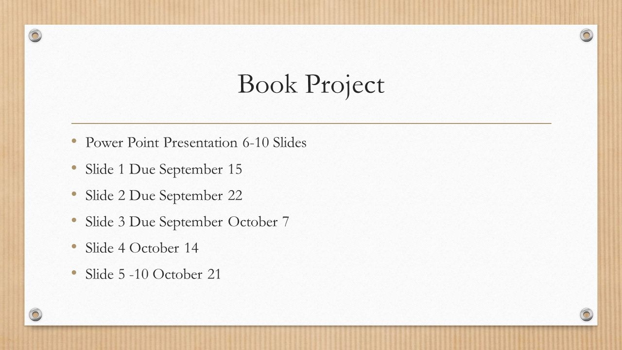 Book Project Power Point Presentation 6-10 Slides