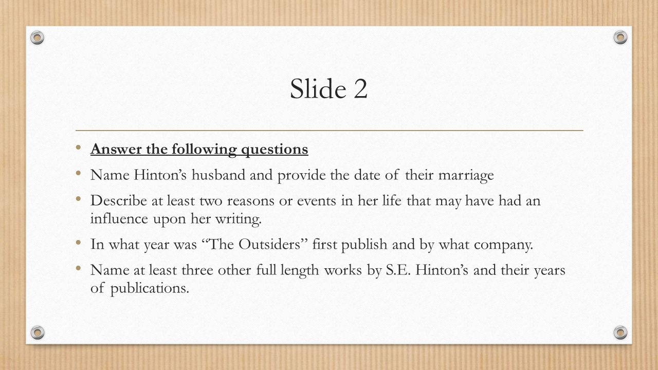 Slide 2 Answer the following questions