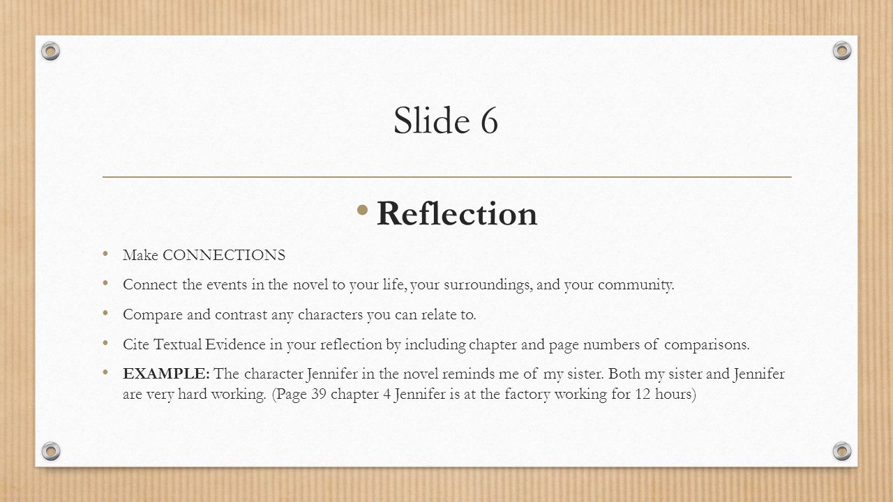 Slide 6 Reflection Make CONNECTIONS