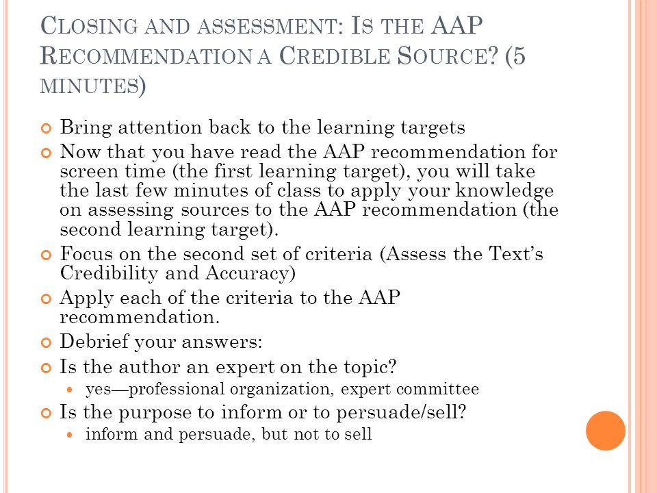 Closing and assessment: Is the AAP Recommendation a Credible Source