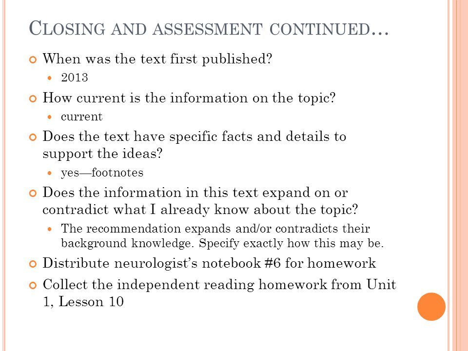 Closing and assessment continued…
