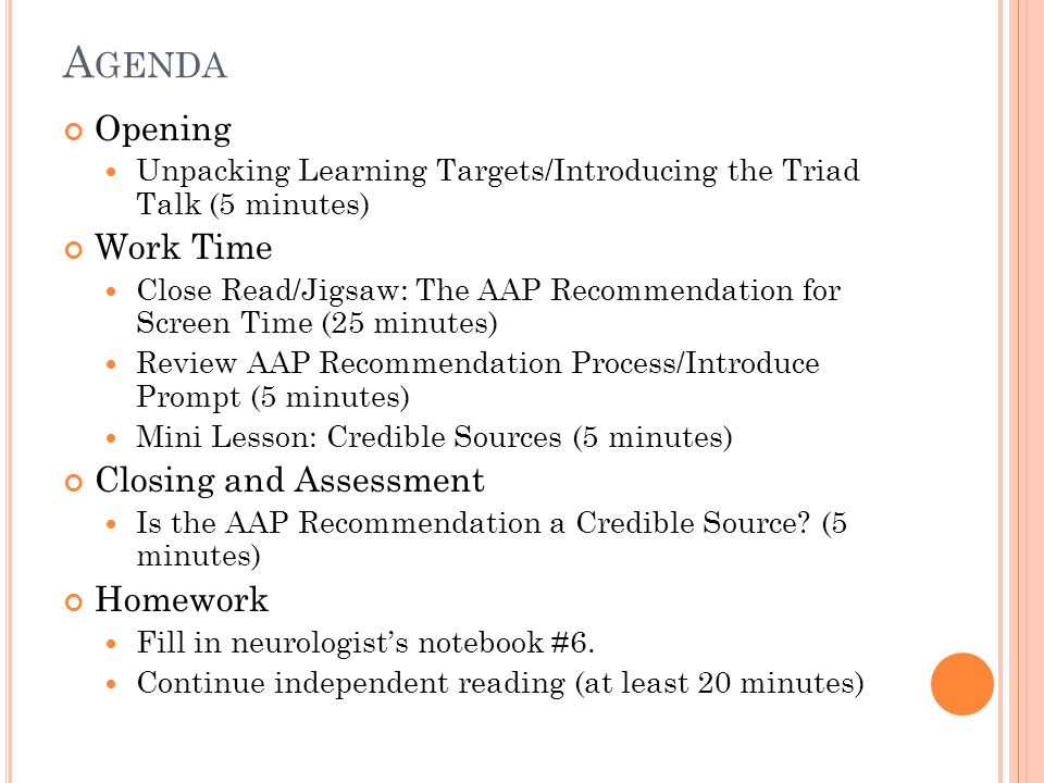 Agenda Opening Work Time Closing and Assessment Homework