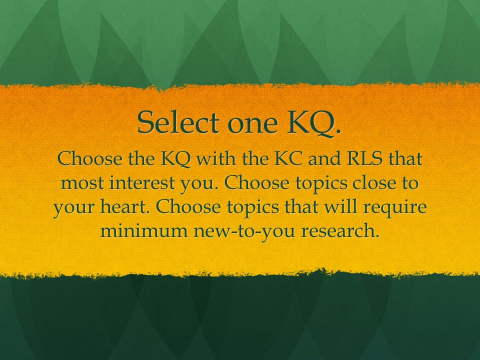 Select one KQ.