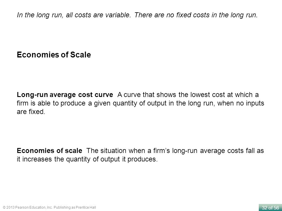In the long run, all costs are variable