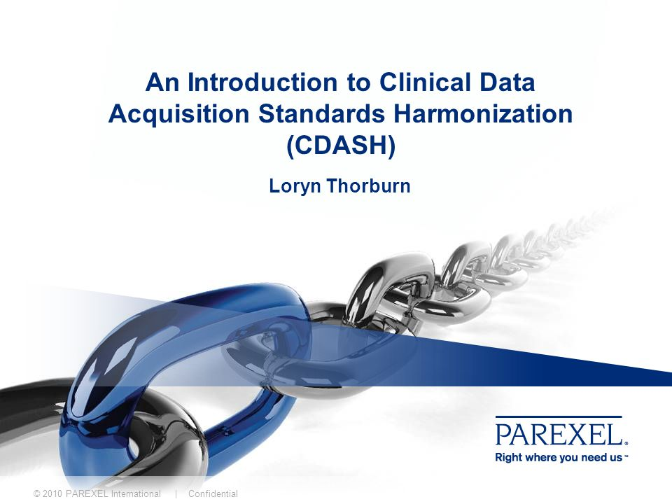 An Introduction to Clinical Data Acquisition Standards Harmonization (CDASH)