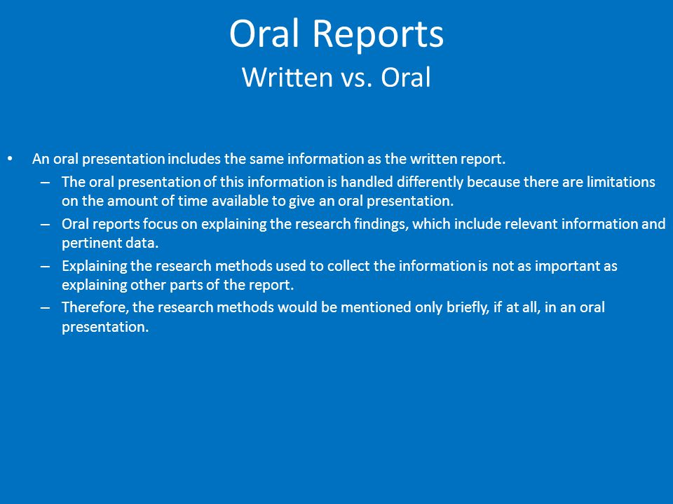 Oral Reports Written vs. Oral