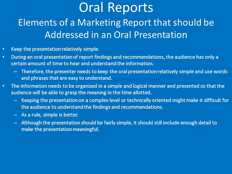 Oral Reports Elements of a Marketing Report that should be Addressed in an Oral Presentation