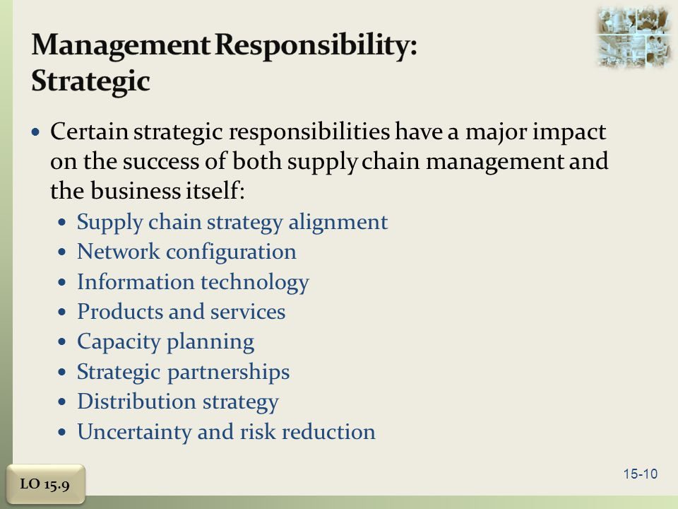 Management Responsibility: Strategic