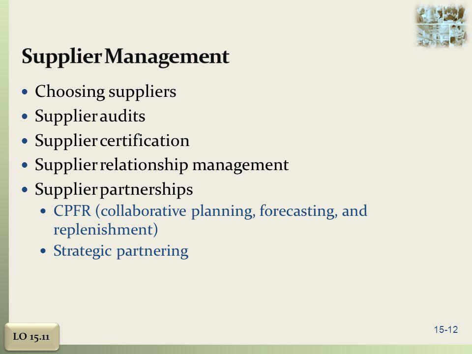 Supplier Management Choosing suppliers Supplier audits