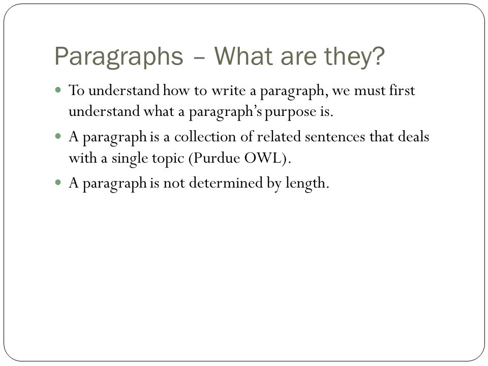 Paragraphs – What are they