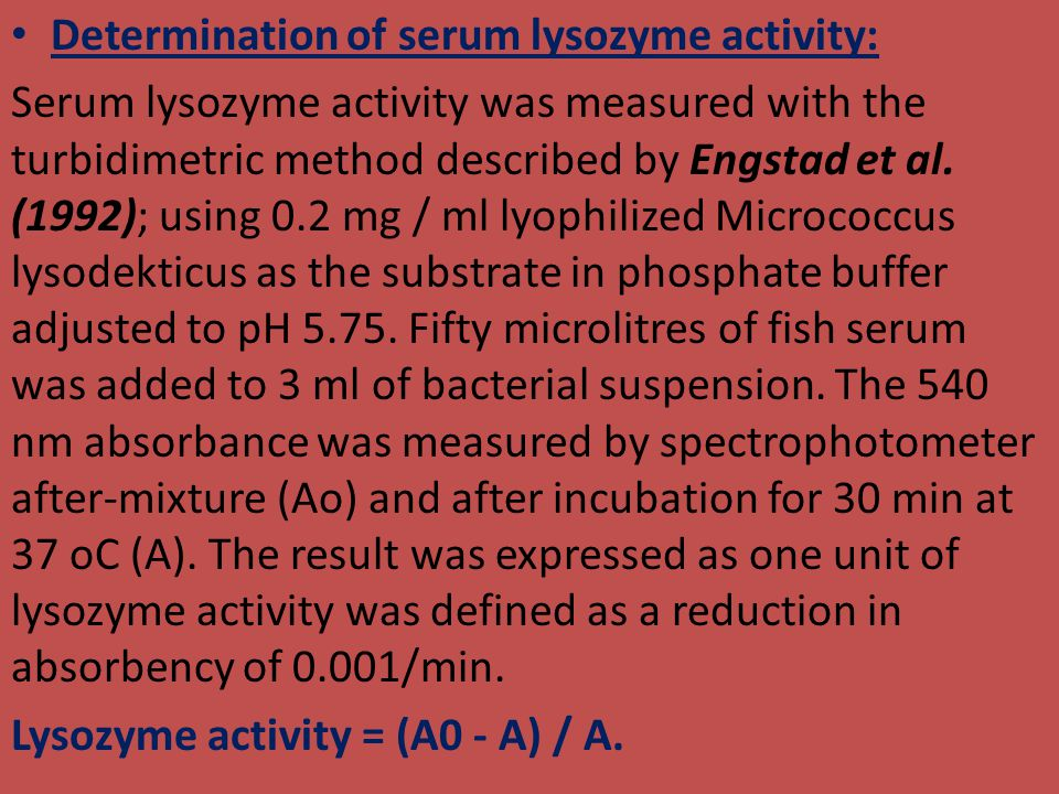 Determination of serum lysozyme activity: