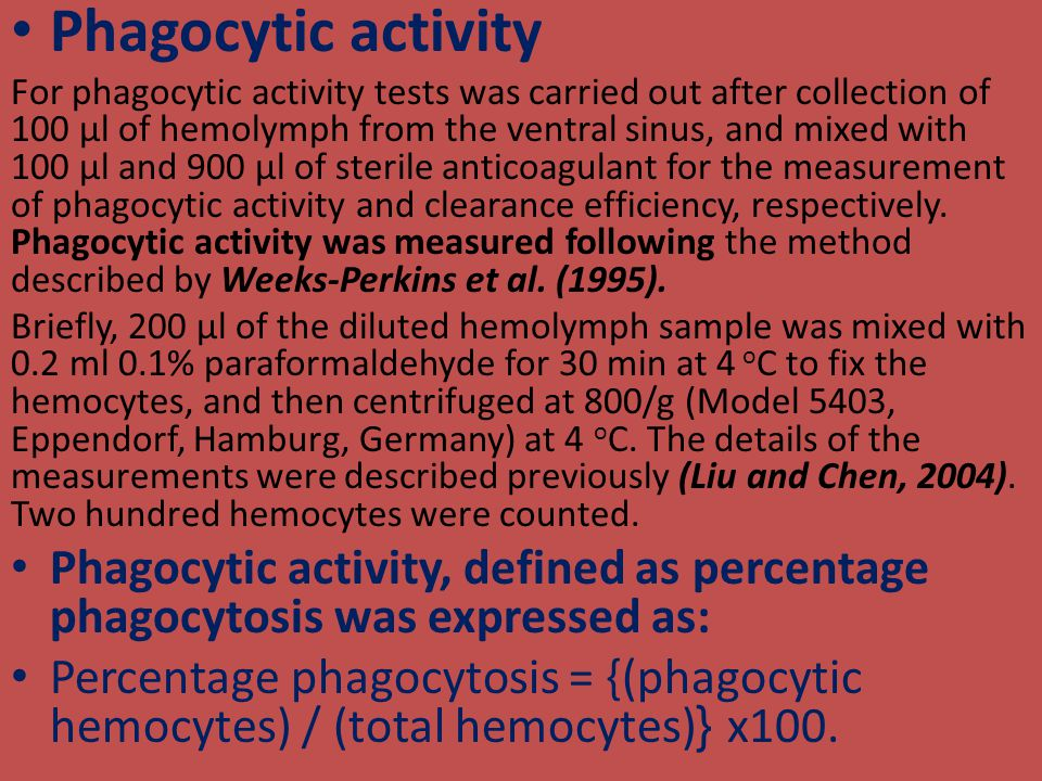 Phagocytic activity