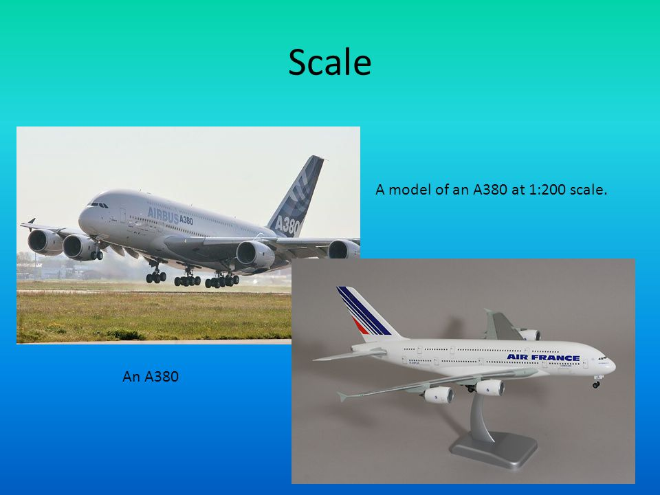 Scale A model of an A380 at 1:200 scale. An A380