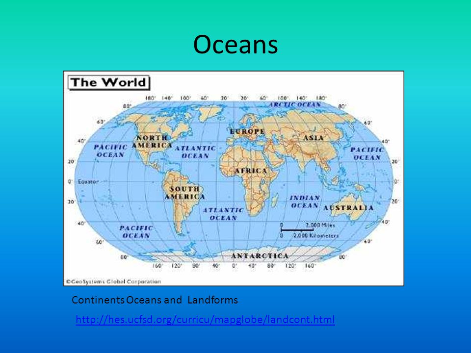 Oceans Continents Oceans and Landforms