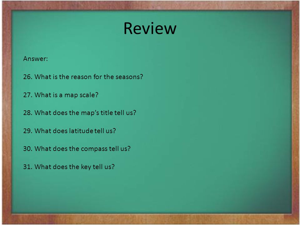 Review Answer: What is the reason for the seasons