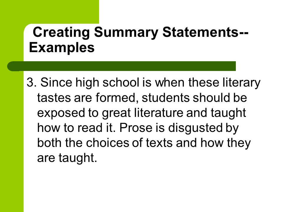 Creating Summary Statements--Examples