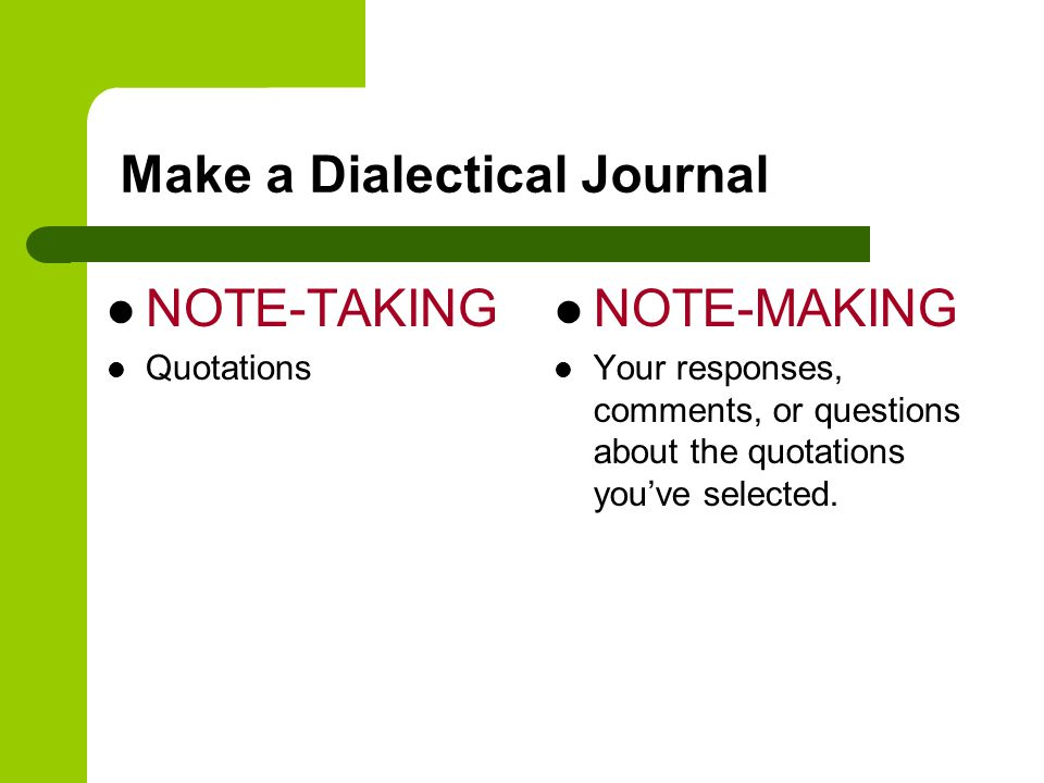 Make a Dialectical Journal
