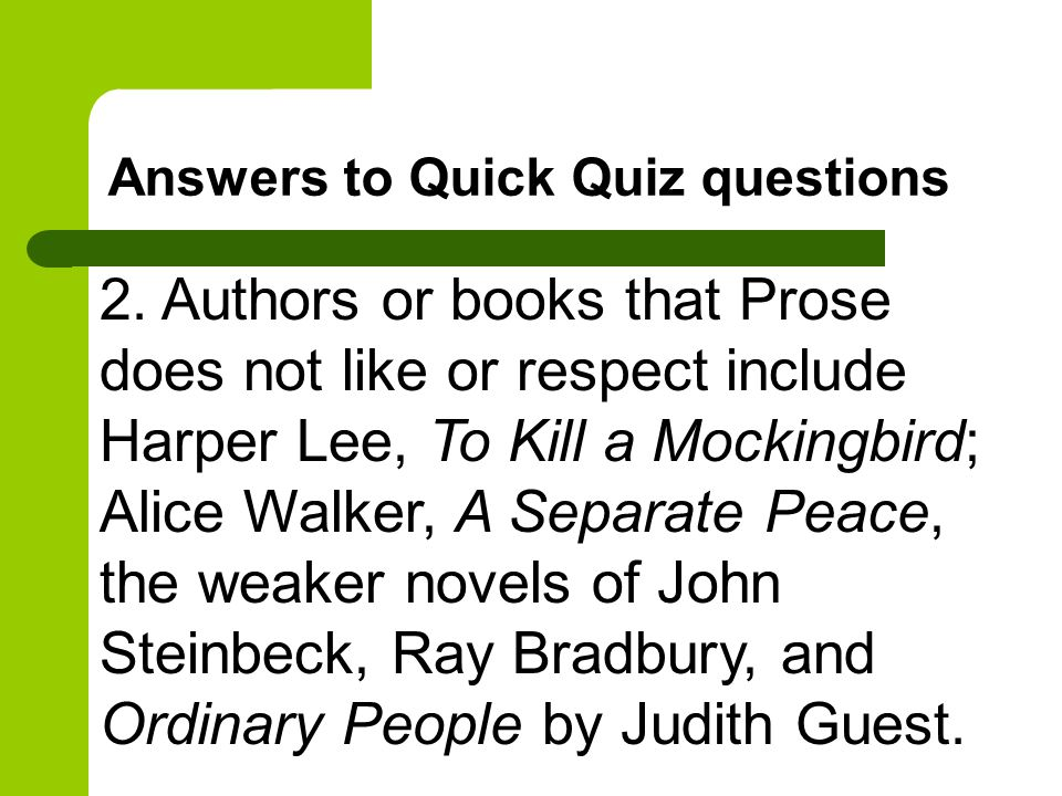 Answers to Quick Quiz questions