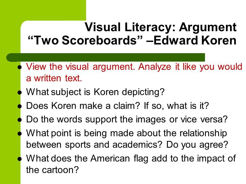 Visual Literacy: Argument Two Scoreboards –Edward Koren
