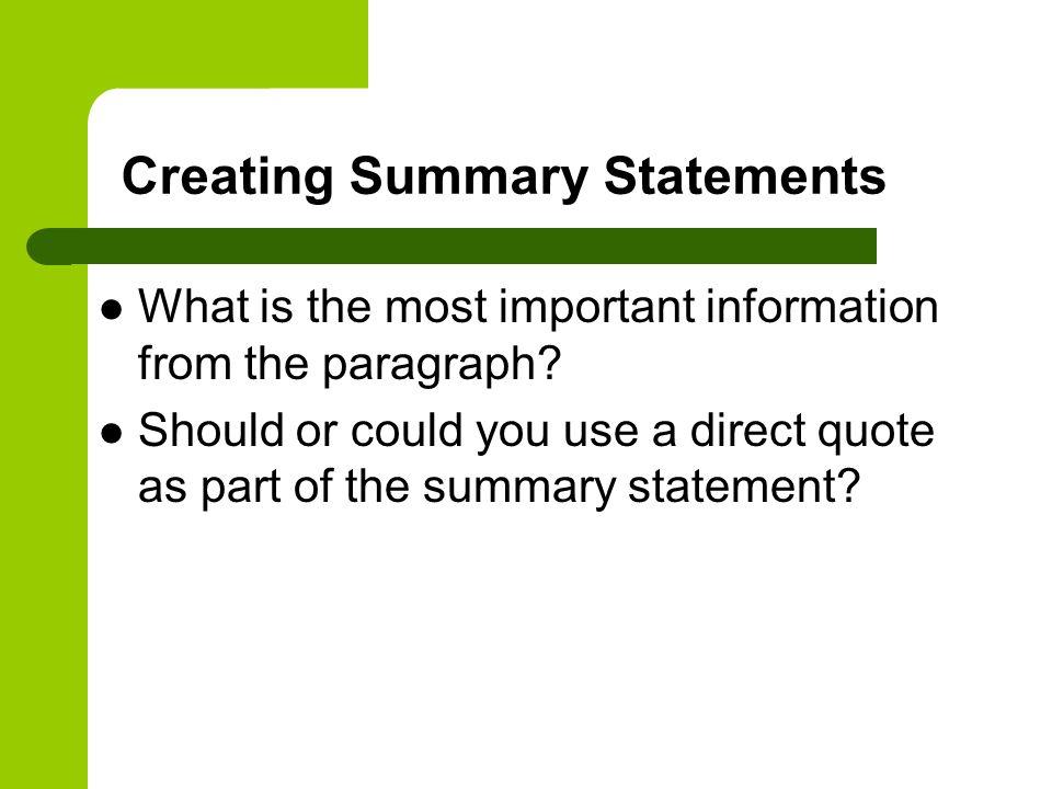 Creating Summary Statements