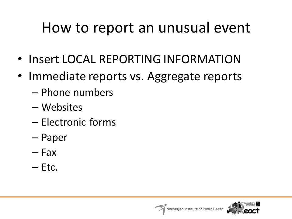 How to report an unusual event