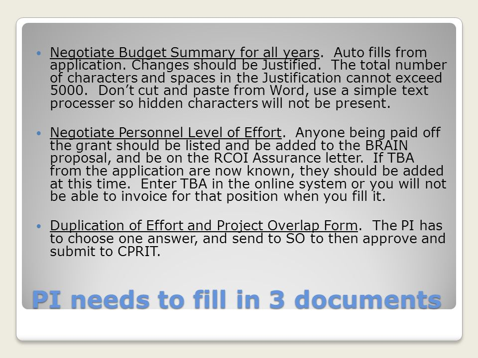 PI needs to fill in 3 documents