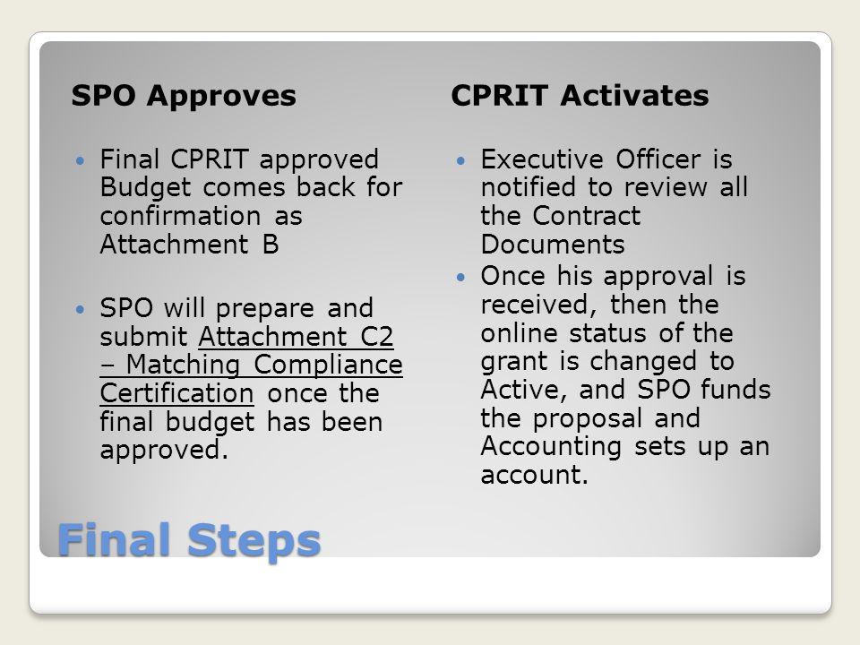 Final Steps SPO Approves CPRIT Activates