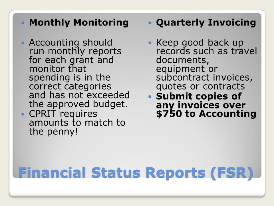 Financial Status Reports (FSR)