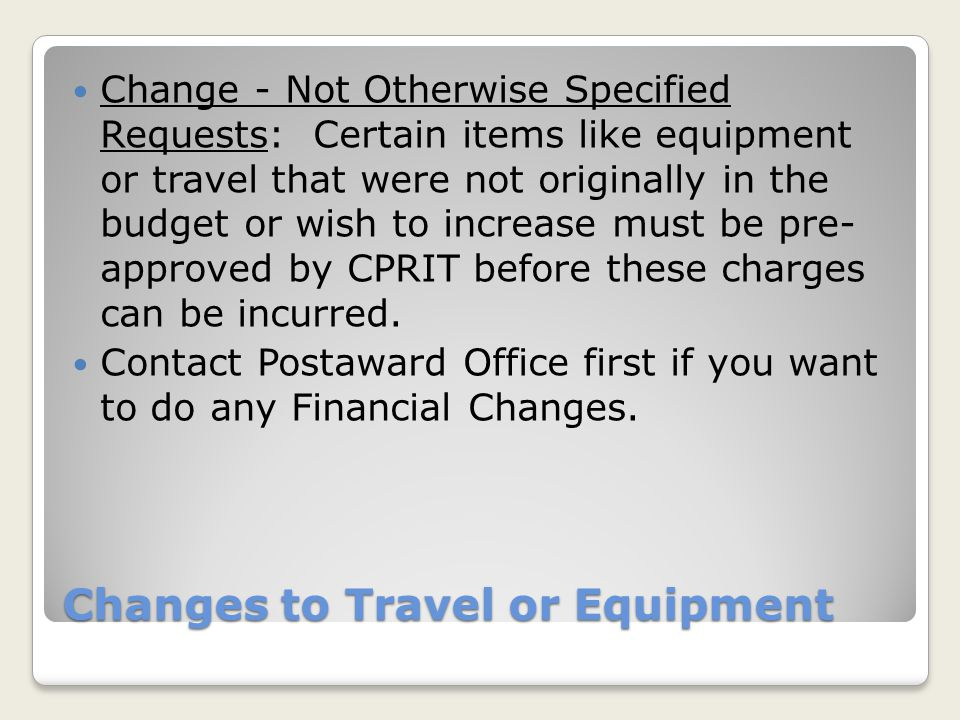 Changes to Travel or Equipment