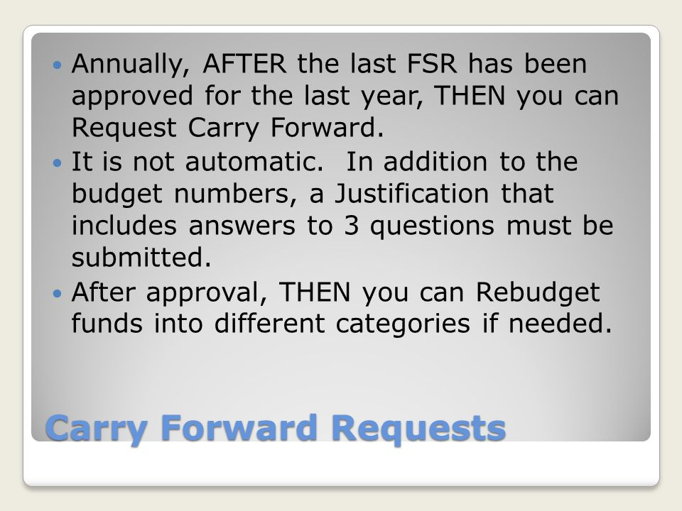 Carry Forward Requests