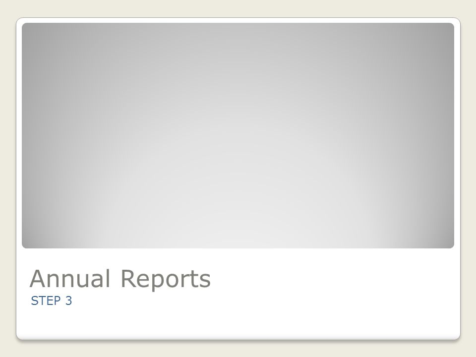 Annual Reports STEP 3