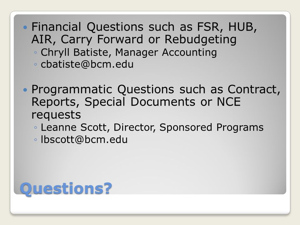 Financial Questions such as FSR, HUB, AIR, Carry Forward or Rebudgeting