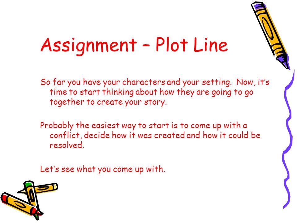 Assignment – Plot Line