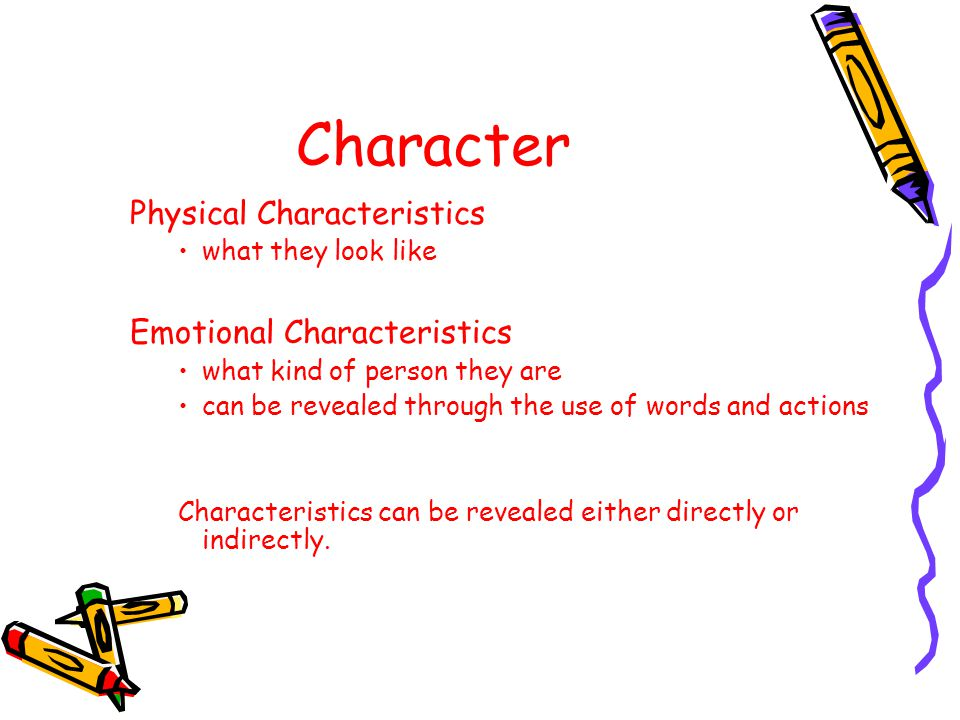 Character Physical Characteristics Emotional Characteristics